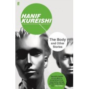 The Body and Other Stories by Hanif Kureishi