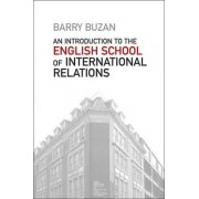 An Introduction to the English School of International Relations by Barry Buzan