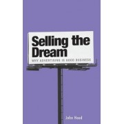 Selling the Dream by John M. Hood