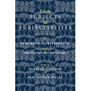 From Subjects to Subjectivities by Deborah L. Tolman