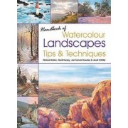 Handbook of Watercolour Landscapes Tips & Techniques by Richard Bolton