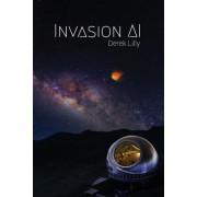 Invasion AI: Sci-Fi Novel