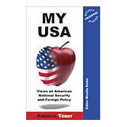 My USA: Views on American National Security and Foreign Policy