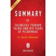 Summary of Colorless Tsukuru Tazaki and His Years of Pilgrimage by Instaread Summaries