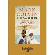 Light and Shadow by Mark Colvin