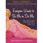 Everyone Wants to Be Me or Do Me by Tom Fitzgerald