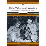 Code Talkers and Warriors by Tom Holm