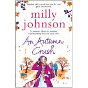Autumn Crush by Milly Johnson