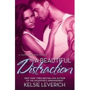 A Beautiful Distraction by Kelsie Leverich