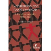 Globalization and Social Exclusion by Professor Ronaldo Munck