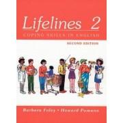 Lifelines 2: Coping Skills in English by Barbara Foley
