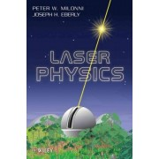 Laser Physics by Peter W. Milonni