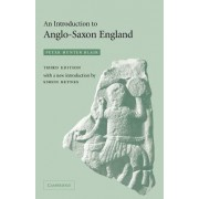 An Introduction to Anglo-Saxon England by Peter Hunter Blair