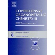 Comprehensive Organometallic Chemistry III: Compounds of Group 10 Volume 8 by Allan Canty