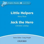 Dolphin Readers: Level 1: Little Helpers & Jack the Hero Audio CD by Mary Rose