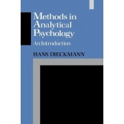 Methods in Analytical Psychology by Hans Dieckmann