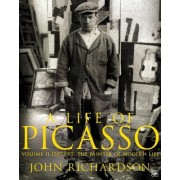 A Life of Picasso Volume II by John Richardson