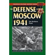 The Defense of Moscow 1941 by Jack Radey