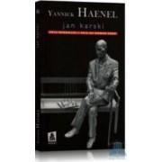 Jan Karski - Yannick Haenel