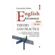 English Grammar. Theory and Practice Ediția a IV-a, revazuta și adaugita (3 volume)