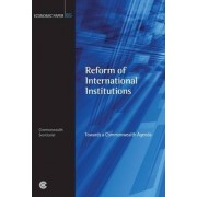 Reform of International Institutions by Commonwealth Secretariat