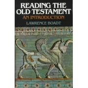 Reading the Old Testament by Lawrence Boadt
