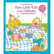 Even Little Kids Get Diabetes by C.W. Pirner