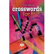 Crosswords for Kids by Trip Payne