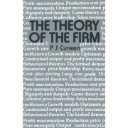 The Theory of the Firm by Peter J. Curwen