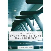 Torkildsen's Sport and Leisure Management by George Torkildsen
