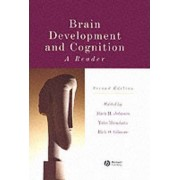 Brain Development and Cognition by Mark H. Johnson