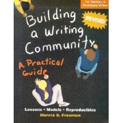 Building a Writing Community by Marcia S Freeman