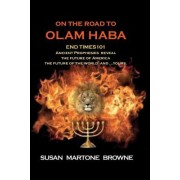 On the Road to Olam Haba