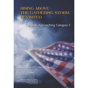 Rising Above the Gathering Storm, Revisited by Members of the 2005 Rising Above the Gathering Storm Committee