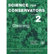 The Science for Conservators Series: Cleaning Volume 2 by Conservation Unit Museums and Galleries Commission
