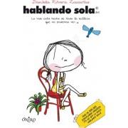 Hablando sola by Daniela Rivera Zacarias