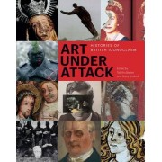 Art Under Attack by Tabitha Barber
