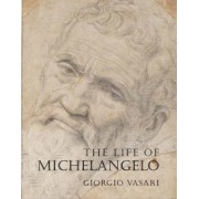 The Life of Michelangelo by Giorgio Vasari