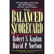 The Balanced Scorecard by Robert Steven Kaplan