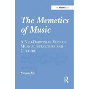 The Memetics of Music: A Neo-Darwinian View of Musical Structure and Culture