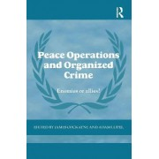 Peace Operations and Organized Crime by Adam Lupel