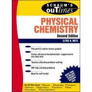 Schaum's Outline of Physical Chemistry by Clyde Metz