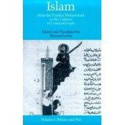 Islam from the Pophet Muhammad to the Capture of Constantinople: Politics and War Volume 1 by Bernard Lewis