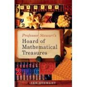 Professor Stewart's Hoard of Mathematical Treasures by Ian Stewart