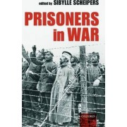 Prisoners in War by Sibylle Scheipers