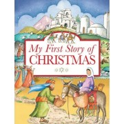 My First Story of Christmas by Tim Dowley