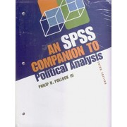 The Essentials of Political Analysis, 3rd Edition + An SPSS Companion to Political Analysis, 3rd Edition + SPSS Student Version Software package by Philip H. Pollock