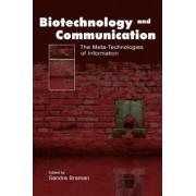 Biotechnology and Communication by Sandra Braman
