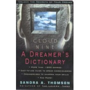 Cloud Nine A Dreamer's Dictionary by Sandra A. Thomson