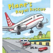 Busy Wheels: Plane's Royal Rescue by Peter Bently